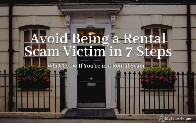 How To Avoid Rental Scams, and What To Do If You're in a Rental Scam