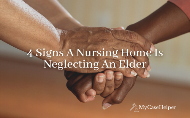 4 Signs A Nursing Home Is Neglecting An Elder