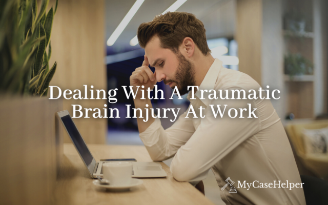 Dealing With A Traumatic Brain Injury At Work
