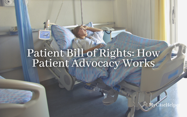 Patient Bill of Rights: How Patient Advocacy Works