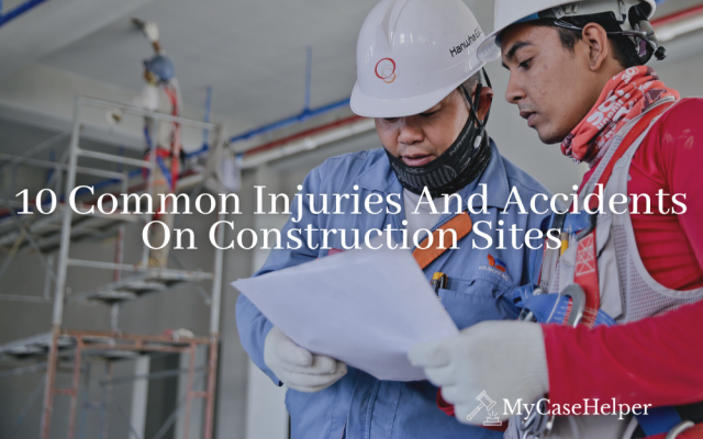 10 Common Injuries And Accidents On Construction Sites
