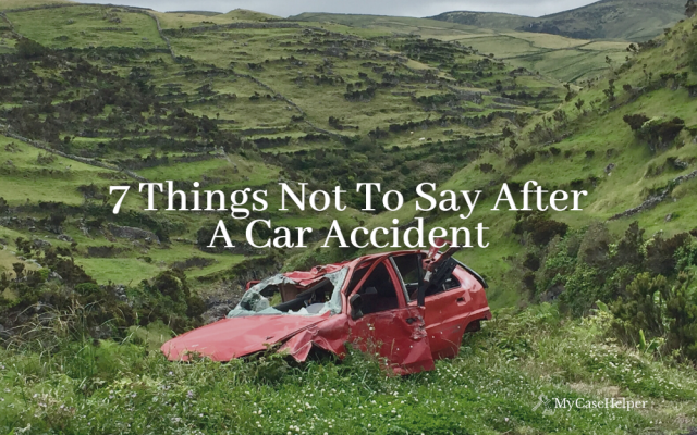 7 Things Not To Say After A Car Accident