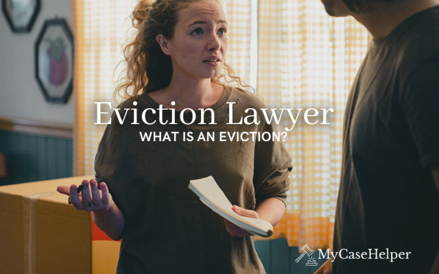 Eviction Lawyer | What Is An Eviction