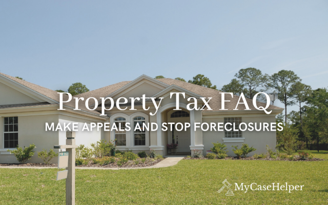 Property Tax Lawyer FAQ: Make Appeals & Stop Foreclosures