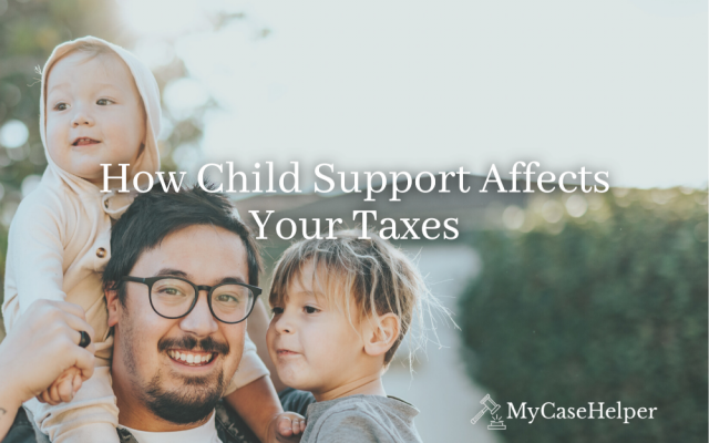 How Child Support Affects Your Taxes