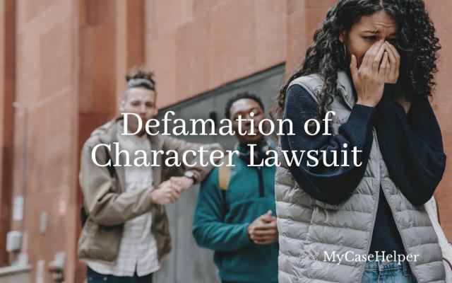 Defamation of Character Lawsuit FAQ